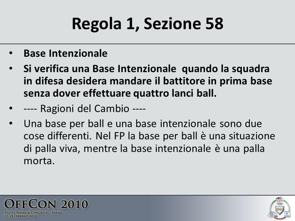 Regola 1, Sezione 58 Base Intenzionale