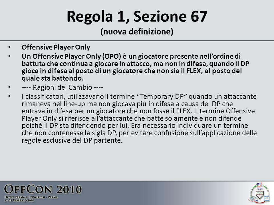 Regola 1, Sezione 67 (nuova definizione)
