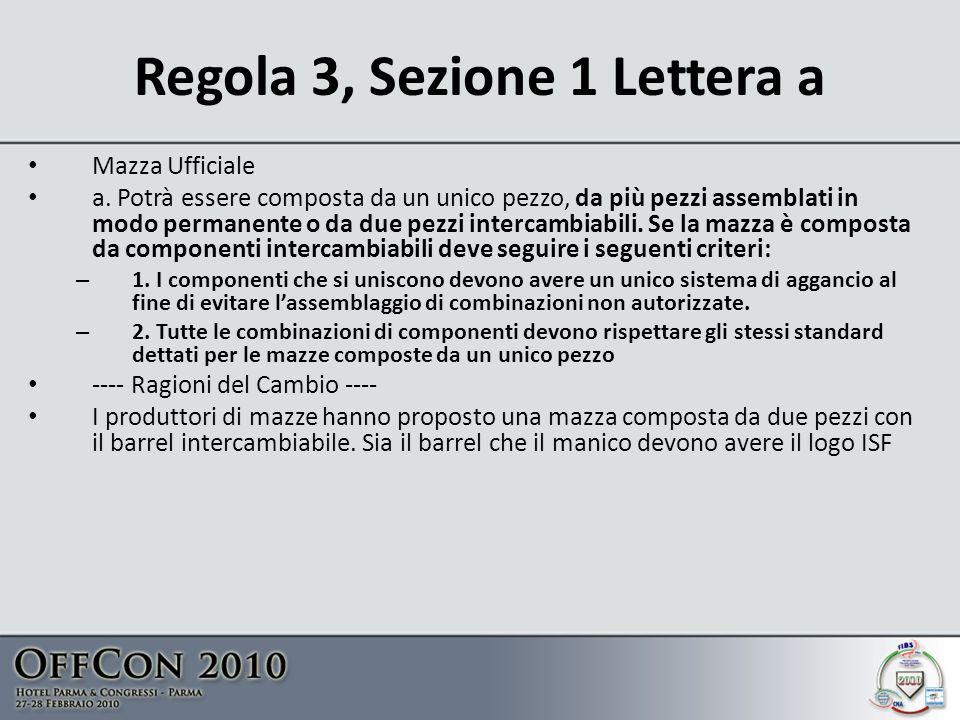 Regola 3, Sezione 1 Lettera a