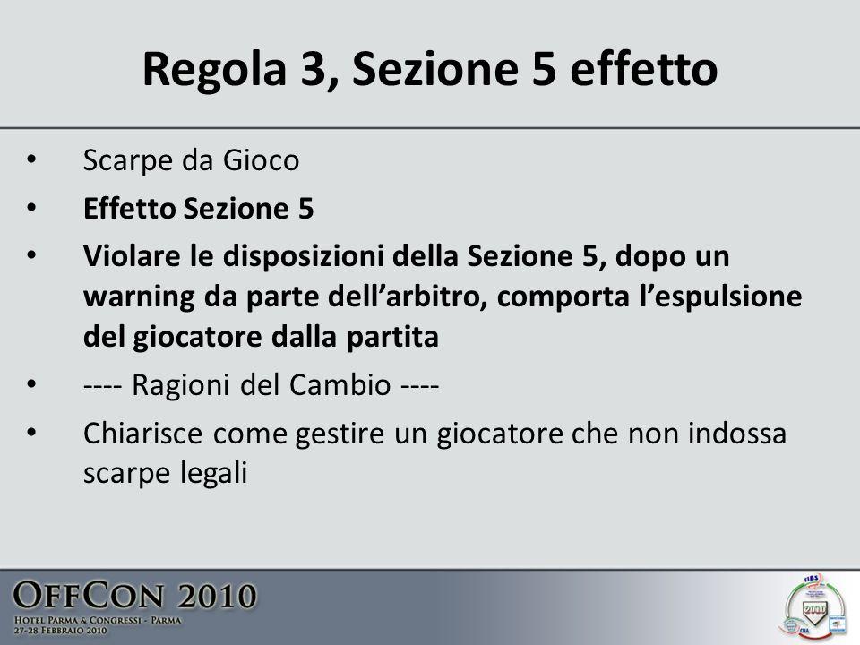Regola 3, Sezione 5 effetto