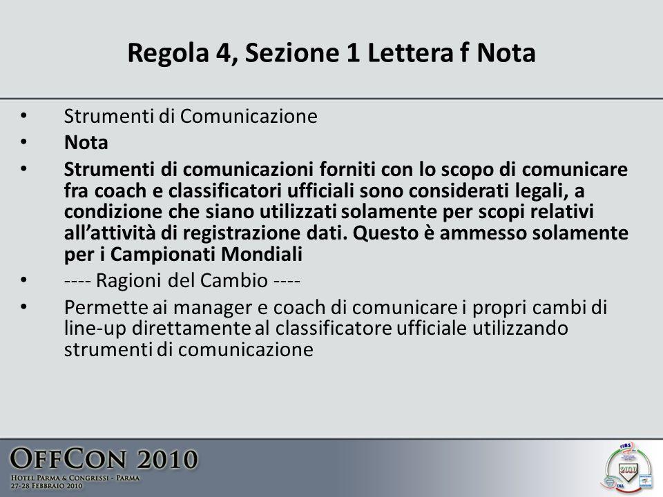 Regola 4, Sezione 1 Lettera f Nota