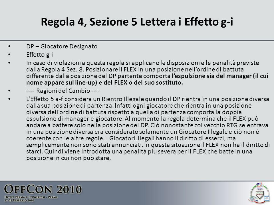 Regola 4, Sezione 5 Lettera i Effetto g-i