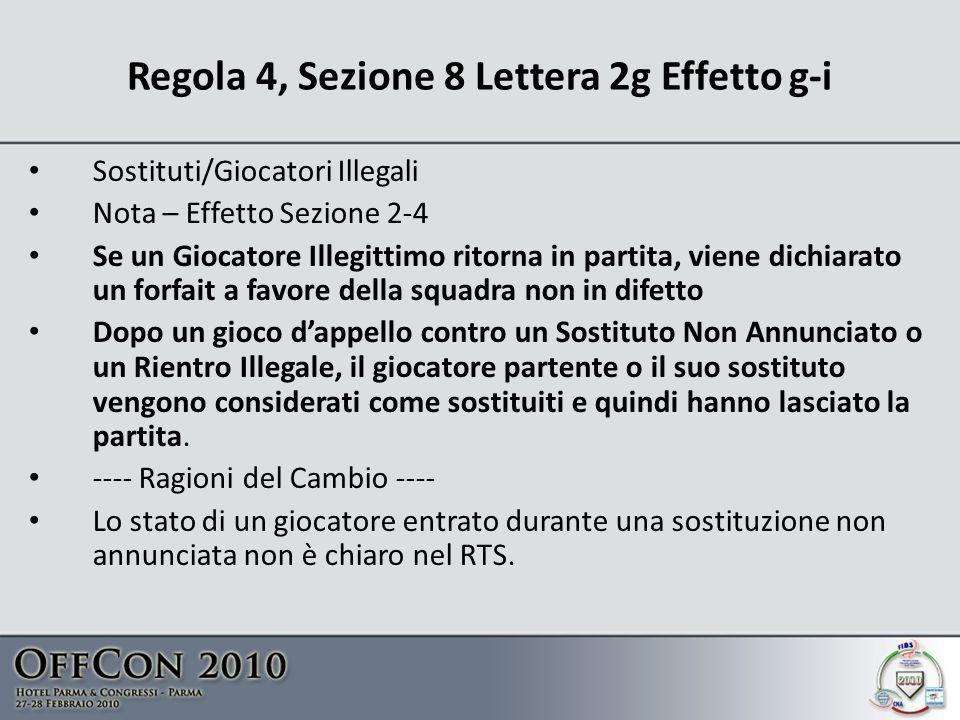Regola 4, Sezione 8 Lettera 2g Effetto g-i
