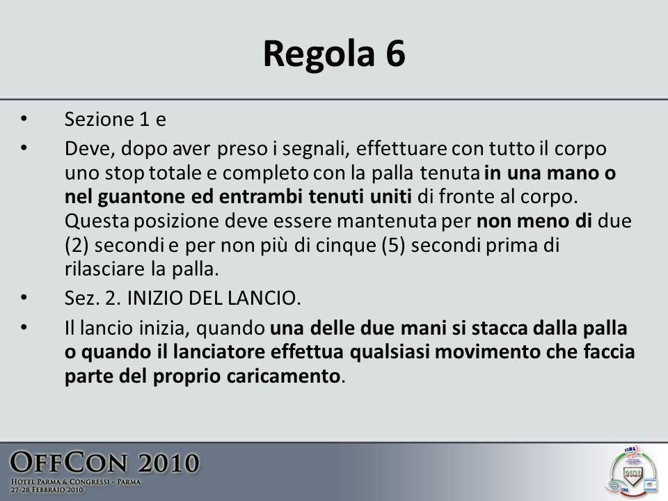 Regola 6 Sezione 1 e.