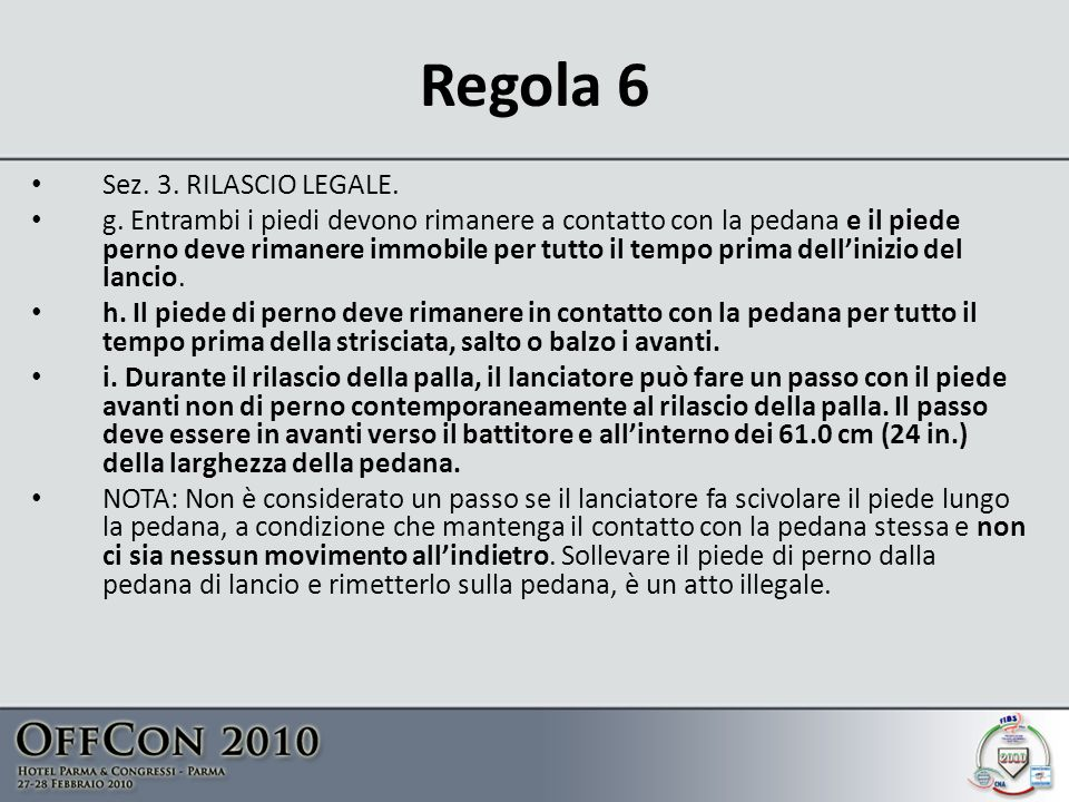 Regola 6 Sez. 3. RILASCIO LEGALE.