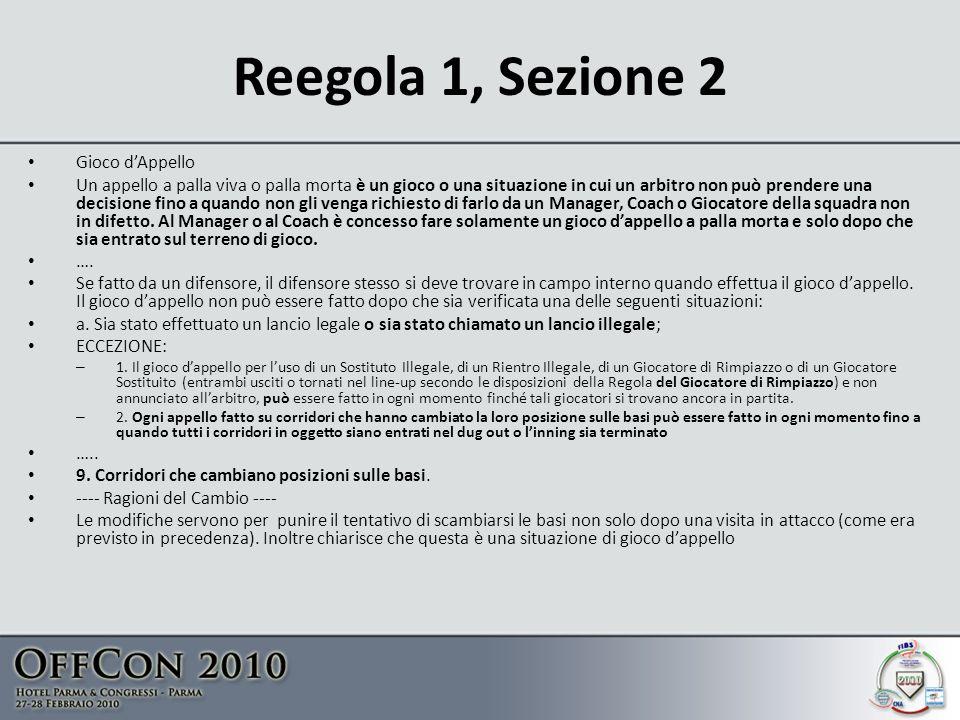Reegola 1, Sezione 2 Gioco d'Appello