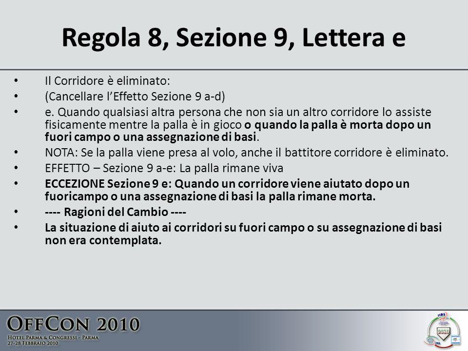Regola 8, Sezione 9, Lettera e