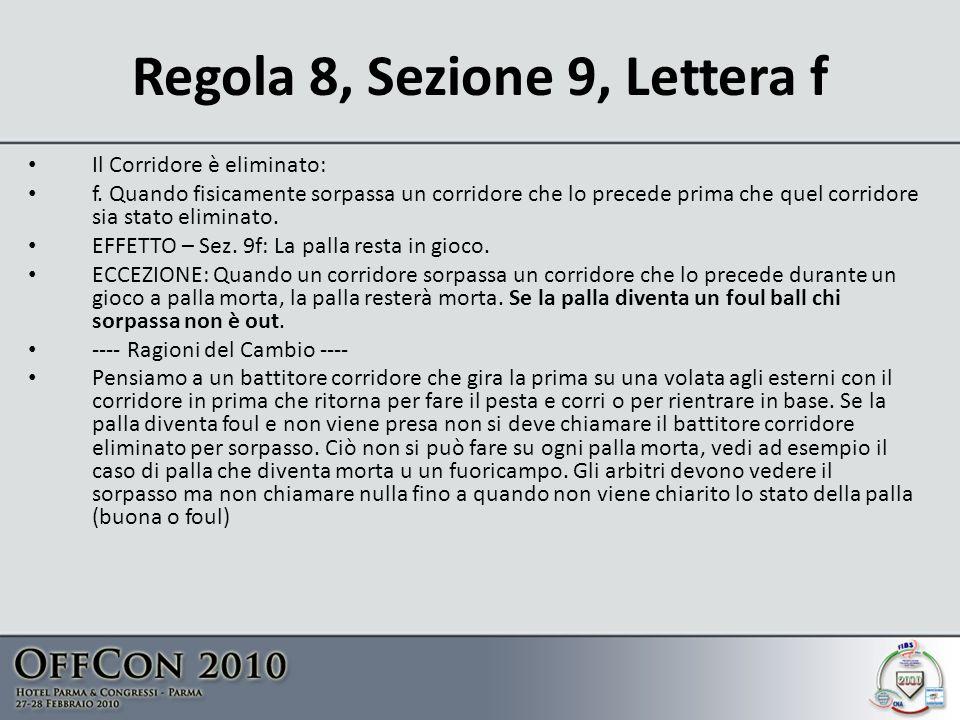 Regola 8, Sezione 9, Lettera f