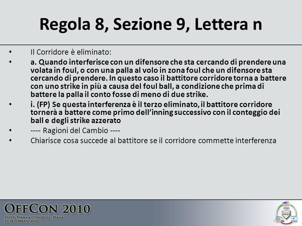 Regola 8, Sezione 9, Lettera n