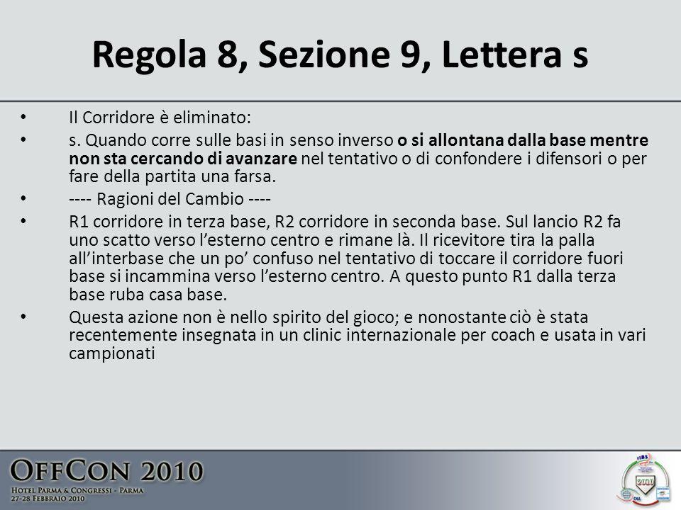 Regola 8, Sezione 9, Lettera s