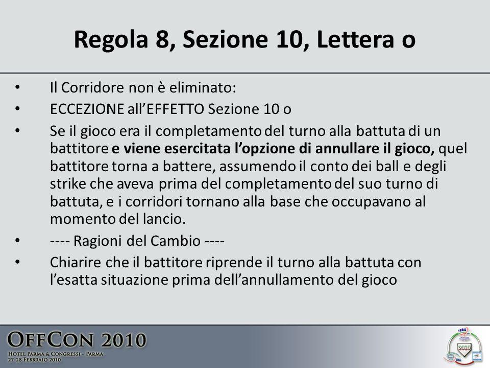 Regola 8, Sezione 10, Lettera o