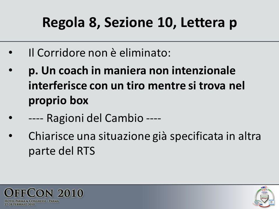 Regola 8, Sezione 10, Lettera p