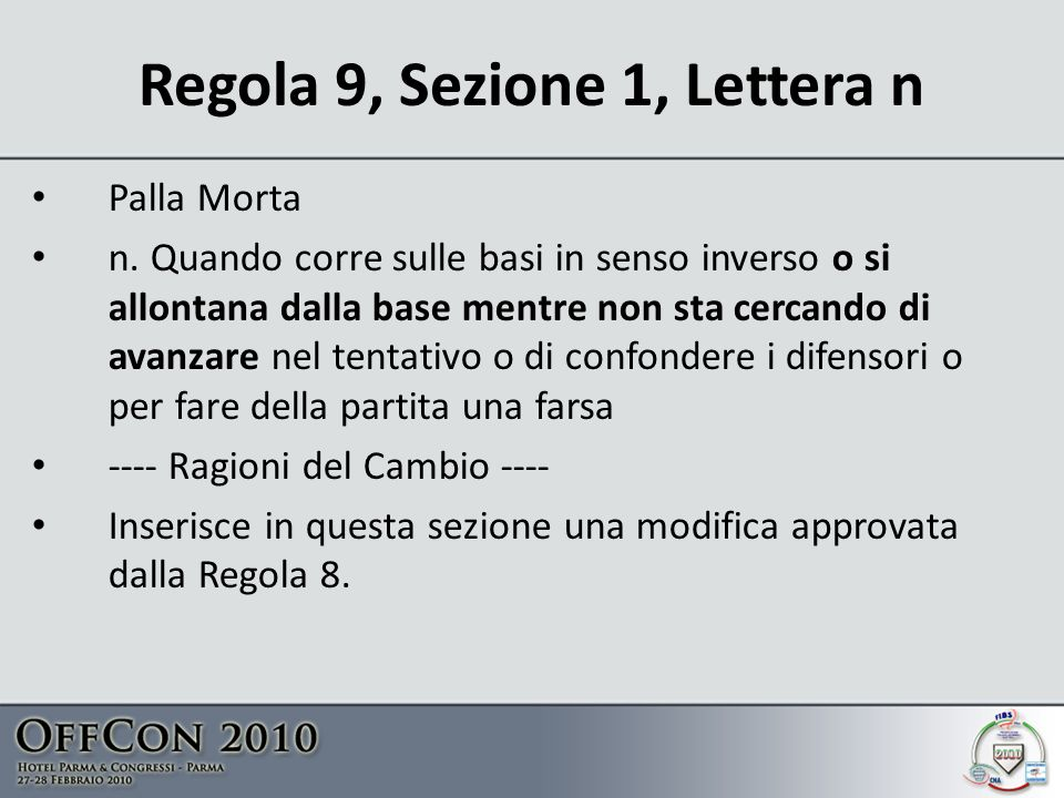 Regola 9, Sezione 1, Lettera n