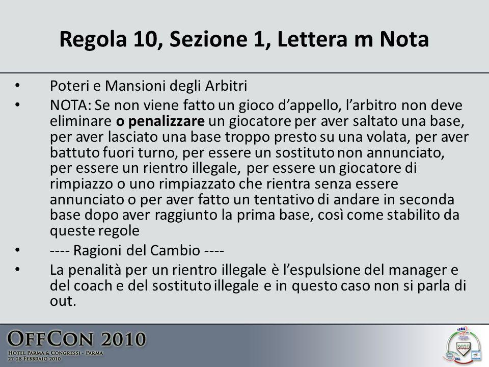Regola 10, Sezione 1, Lettera m Nota