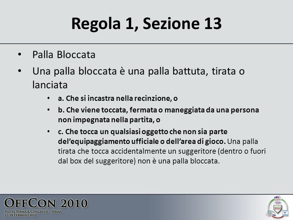 Regola 1, Sezione 13 Palla Bloccata