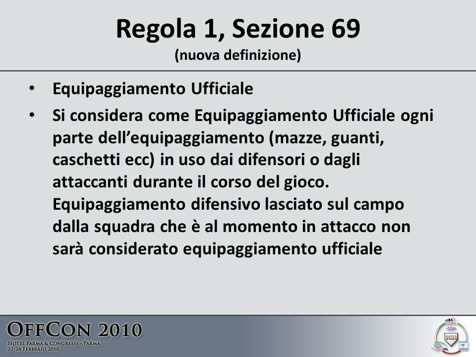 Regola 1, Sezione 69 (nuova definizione)