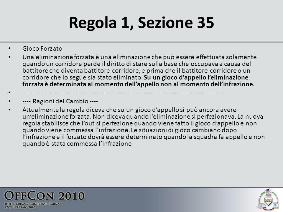 Regola 1, Sezione 35 Gioco Forzato