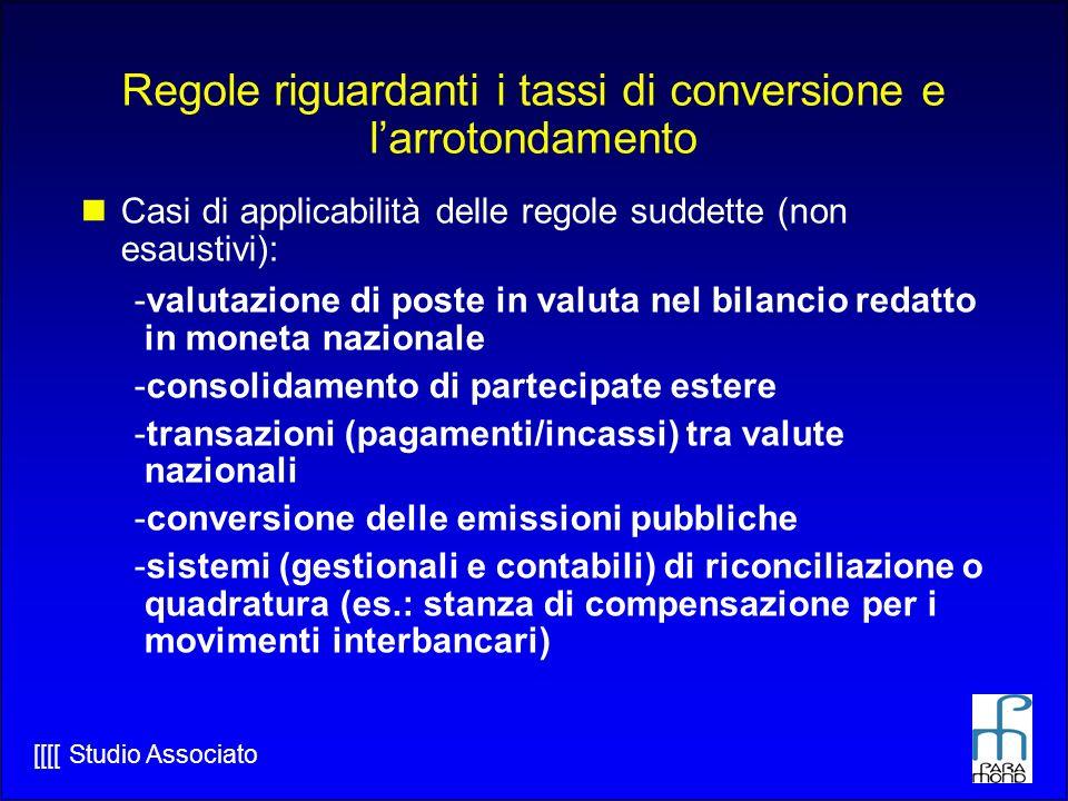 Regole riguardanti i tassi di conversione e l'arrotondamento