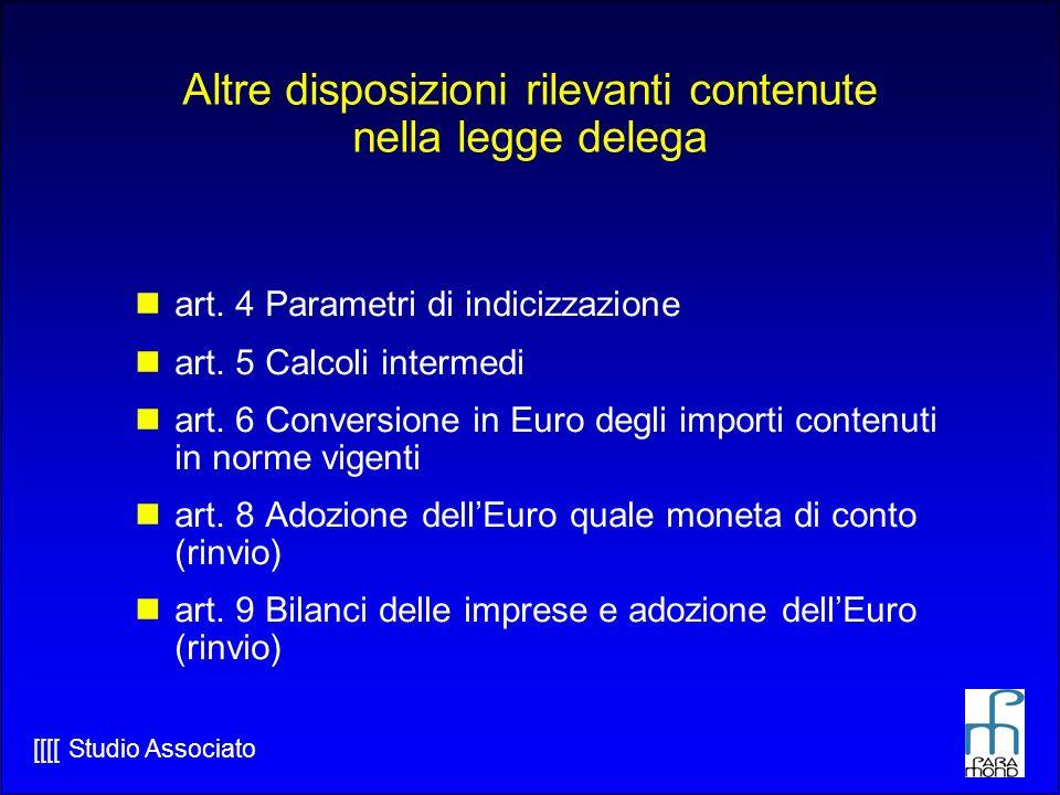 Altre disposizioni rilevanti contenute nella legge delega