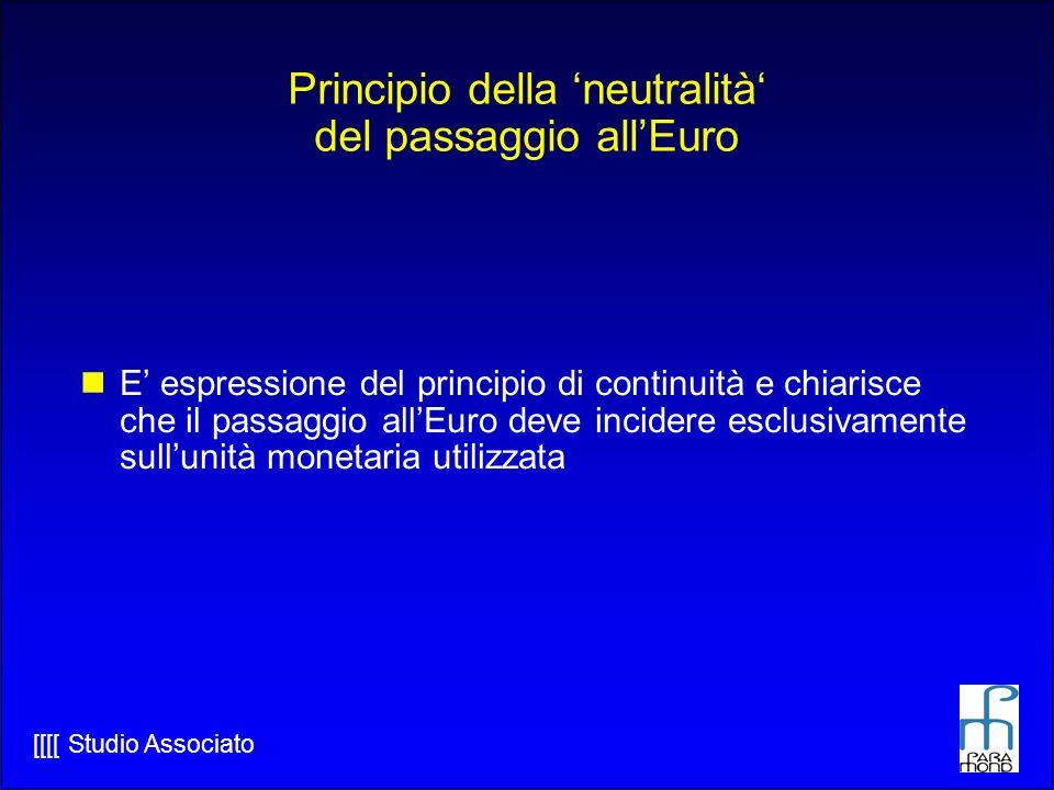 Principio della 'neutralità' del passaggio all'Euro