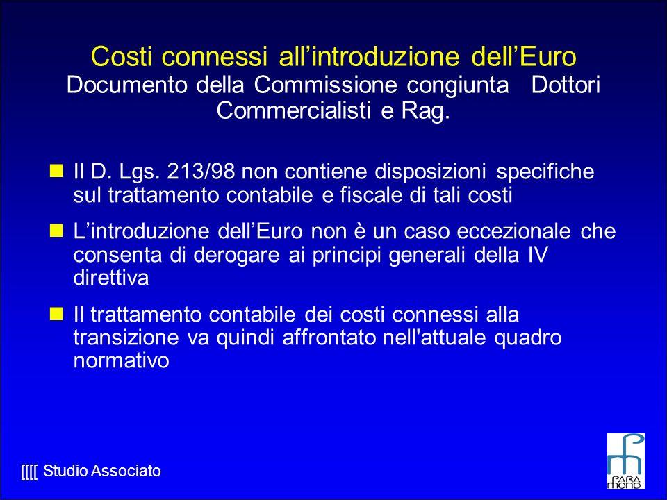 Costi connessi all'introduzione dell'Euro Documento della Commissione congiunta Dottori Commercialisti e Rag.