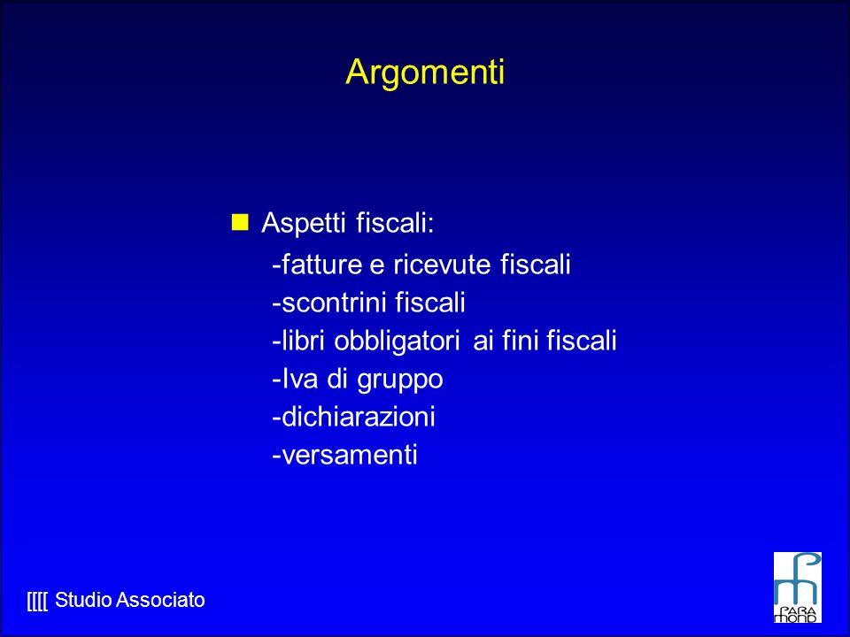 Argomenti Aspetti fiscali: fatture e ricevute fiscali