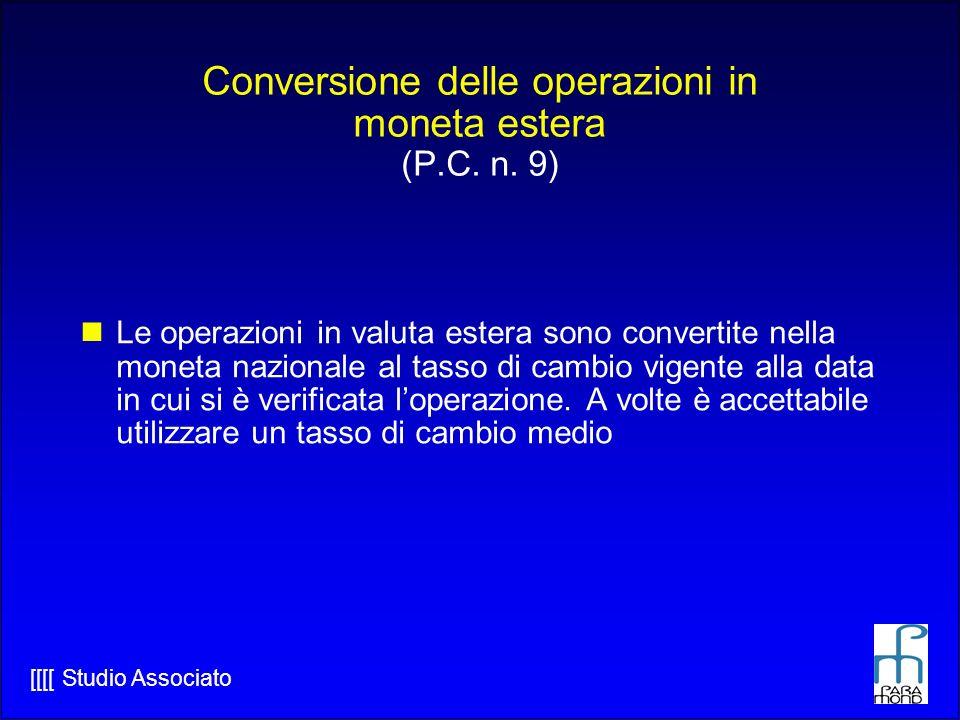 Conversione delle operazioni in moneta estera (P.C. n. 9)