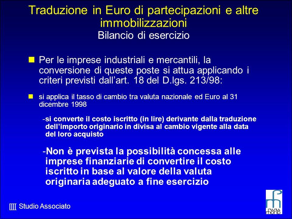 Traduzione in Euro di partecipazioni e altre immobilizzazioni Bilancio di esercizio