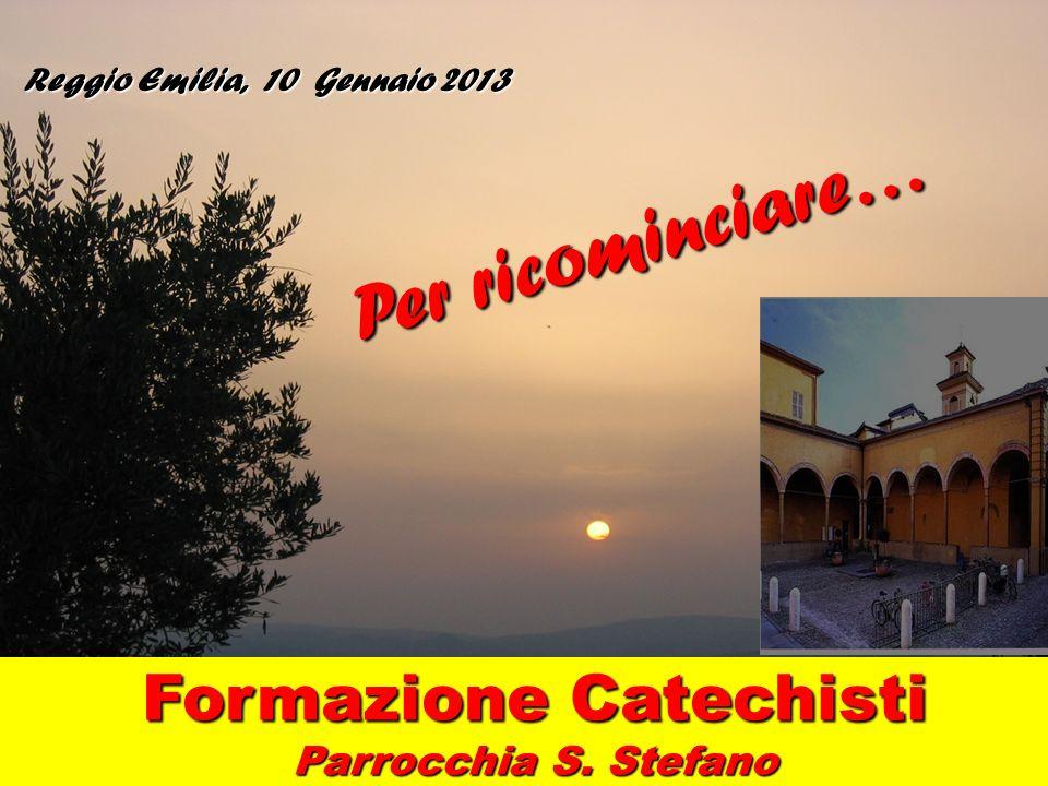 Formazione Catechisti Parrocchia S. Stefano