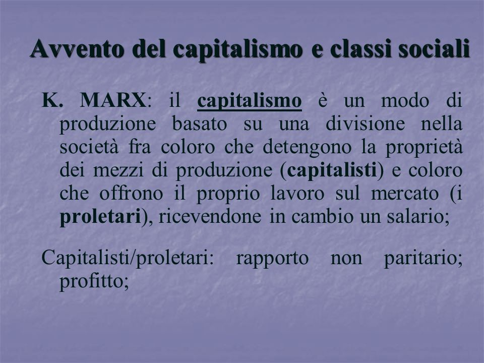 Avvento del capitalismo e classi sociali
