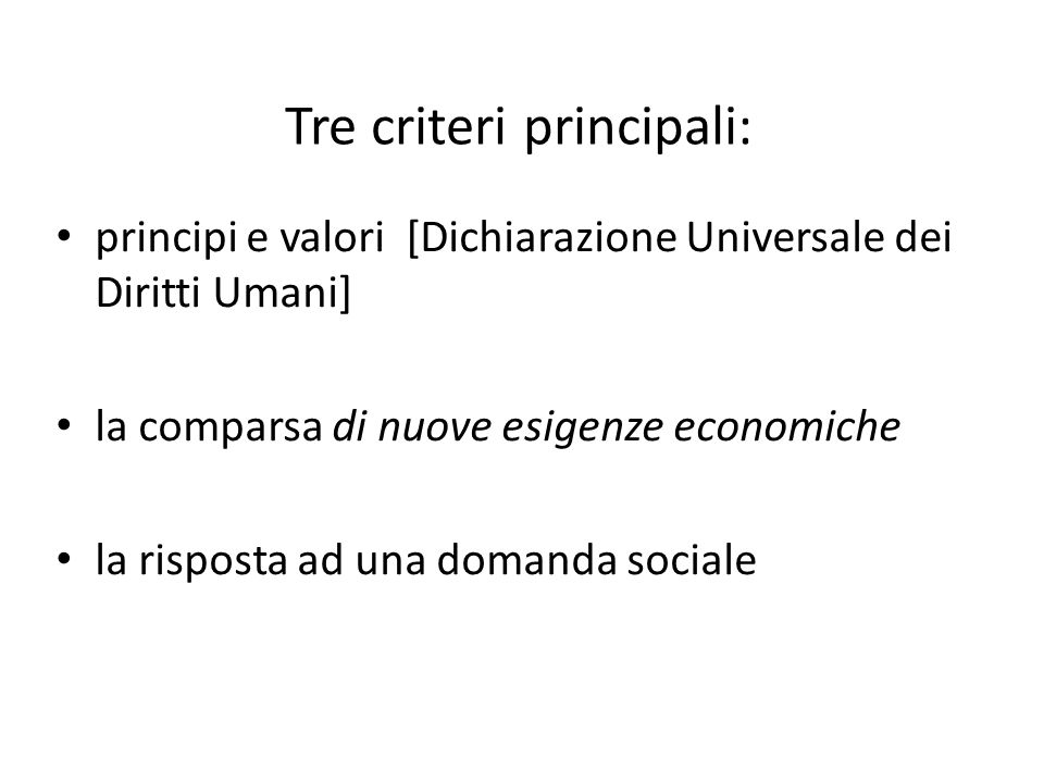 Tre criteri principali: