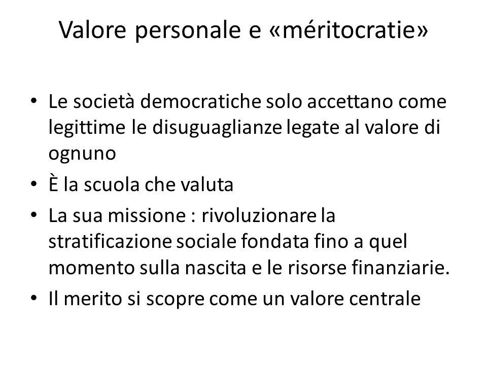 Valore personale e «méritocratie»