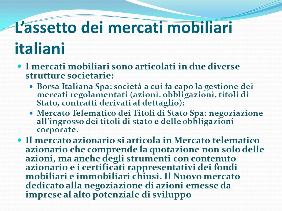 L'assetto dei mercati mobiliari italiani