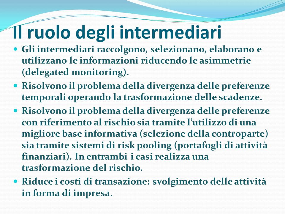 Il ruolo degli intermediari