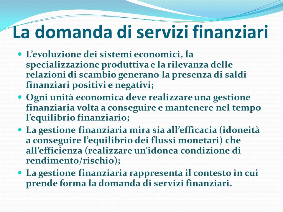 La domanda di servizi finanziari