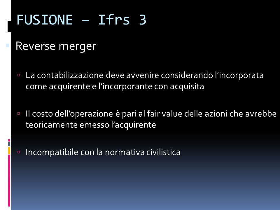 FUSIONE – Ifrs 3 Reverse merger
