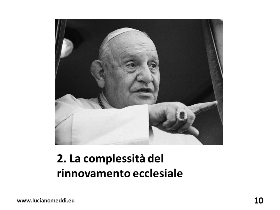 2. La complessità del rinnovamento ecclesiale