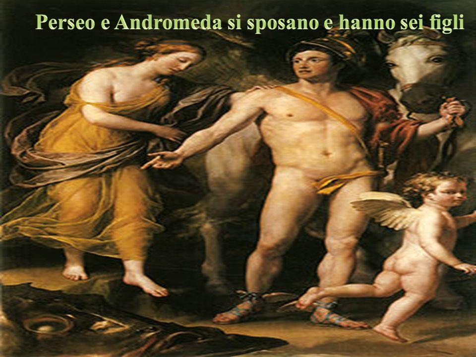 Perseo e Andromeda si sposano e hanno sei figli
