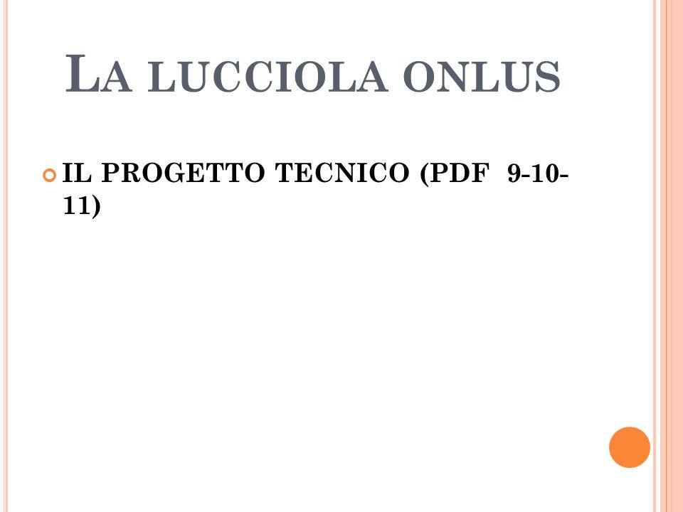 La lucciola onlus IL PROGETTO TECNICO (PDF 9-10- 11)