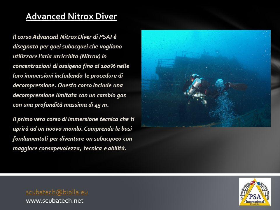 Advanced Nitrox Diver scubatech@biolla.eu www.scubatech.net