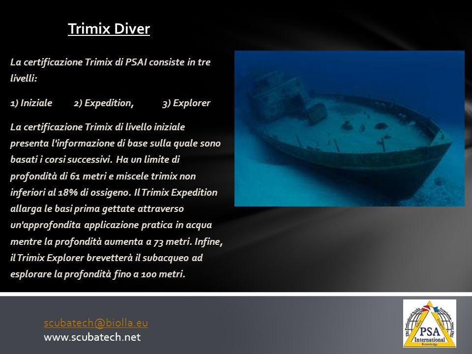 Trimix Diver scubatech@biolla.eu www.scubatech.net