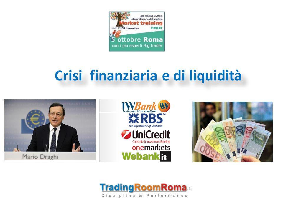 Crisi finanziaria e di liquidità