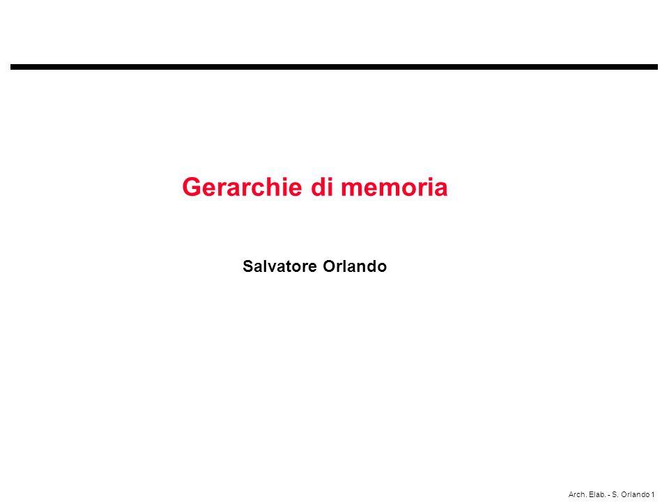 Gerarchie di memoria Salvatore Orlando