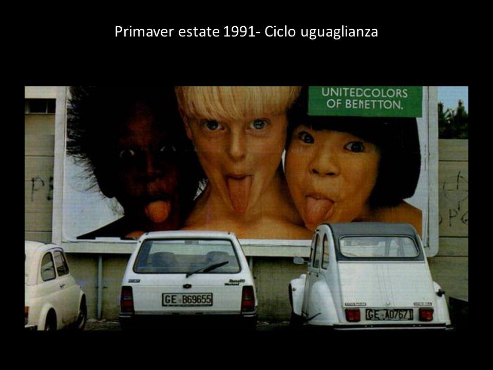 Primaver estate 1991- Ciclo uguaglianza