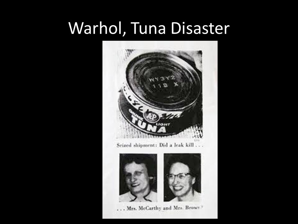 Warhol, Tuna Disaster