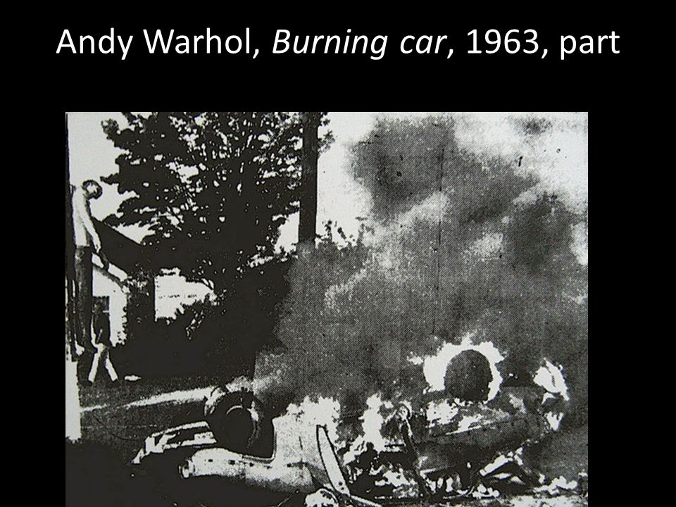 Andy Warhol, Burning car, 1963, part