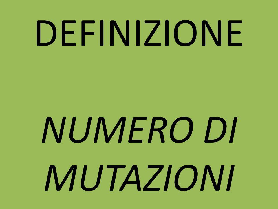 DEFINIZIONE NUMERO DI MUTAZIONI