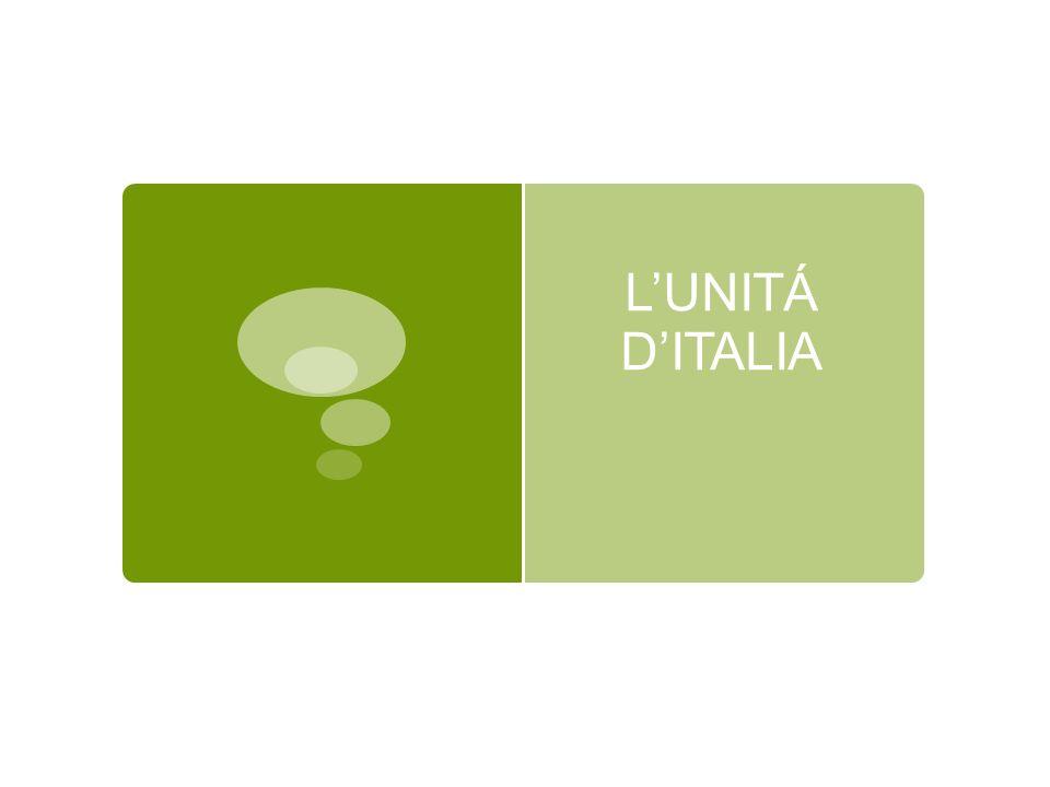 L'UNITÁ D'ITALIA