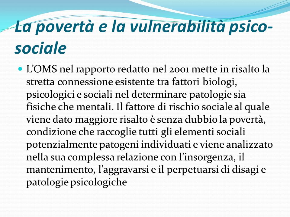 La povertà e la vulnerabilità psico-sociale