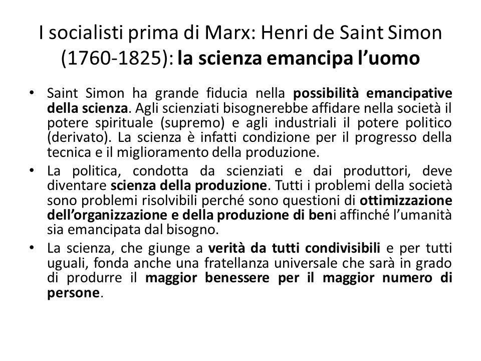 I socialisti prima di Marx: Henri de Saint Simon (1760-1825): la scienza emancipa l'uomo